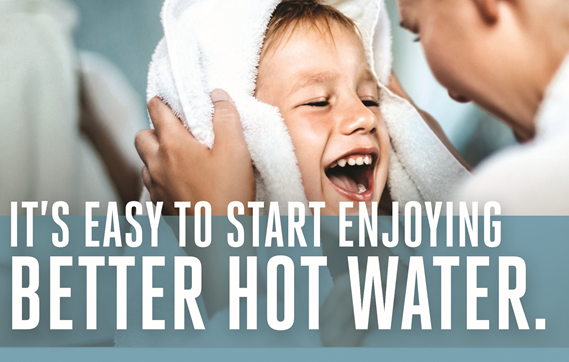 Start Enjoying Better Hot Water - Waltz and Sons